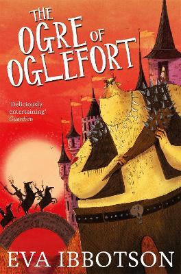 Ogre of Oglefort by Eva Ibbotson