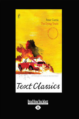 The The Dying Trade: Text Classics by Peter Corris