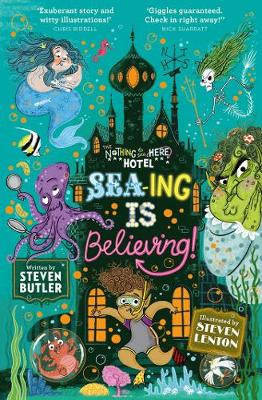 Sea-ing is Believing! by Steven Butler