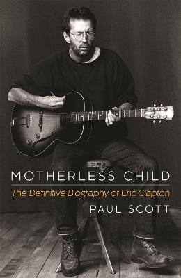 Motherless Child by Paul Scott