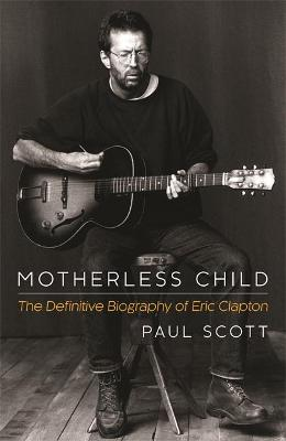 Motherless Child by Paul Scott