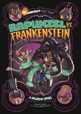 Rapunzel vs Frankenstein: A Graphic Novel by Martin Powell
