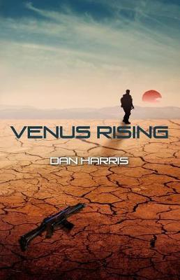 Venus Rising by Dan Harris