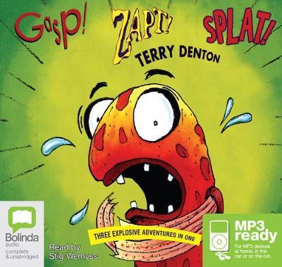 Gasp! Zapt! Splat! by Terry Denton