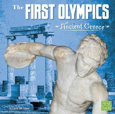 The First Olympics of Ancient Greece by Lisa M Simons