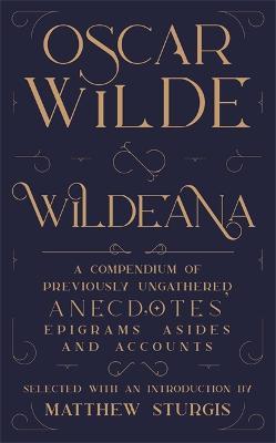 Wildeana (riverrun editions) by Matthew Sturgis