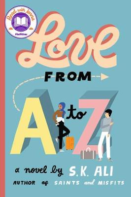 Love from A to Z by S. K. Ali