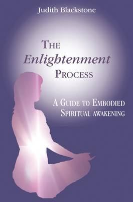 Enlightenment Process by Judith Blackstone