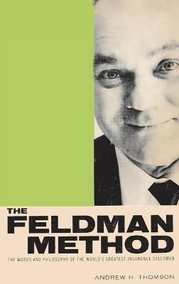 The Feldman Method by Andrew Thomson