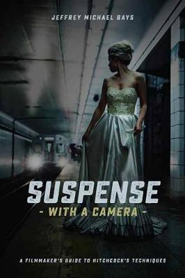 Suspense with a Camera book