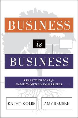 Business is Business by Kathy Kolbe