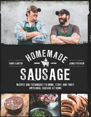 Homemade Sausage by James Peisker