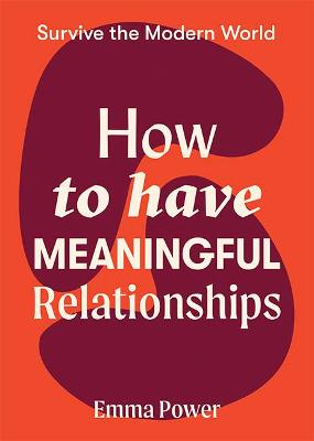 How to Have Meaningful Relationships book
