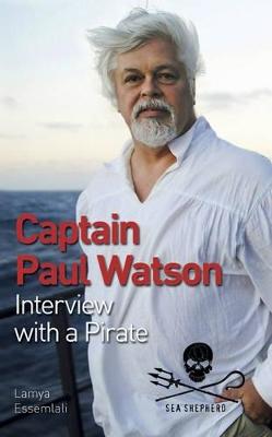 Captain Paul Watson by Dr. Paul Watson