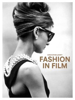 Fashion in Film by Christopher Laverty