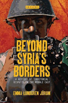 Beyond Syria's Borders by Emma Lundgren Jorum