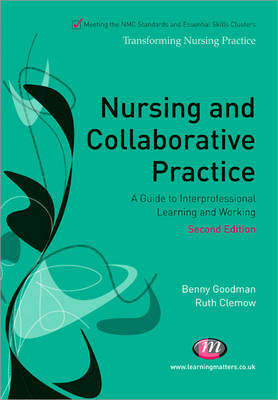 Nursing and Collaborative Practice by Benny Goodman