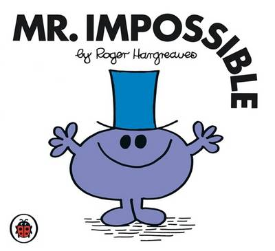 Mr Impossible by Roger Hargreaves
