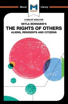 Seyla Benhabib's The Rights of Others by Burcu Ozcelik