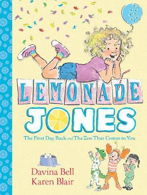 Lemonade Jones: Lemonade Jones 1 by Davina Bell