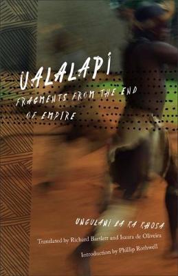 Ualalapi by Ungulani Ba Ka Khosa