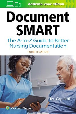 Document Smart: The A-to-Z Guide to Better Nursing Documentation by Teri Capriotti