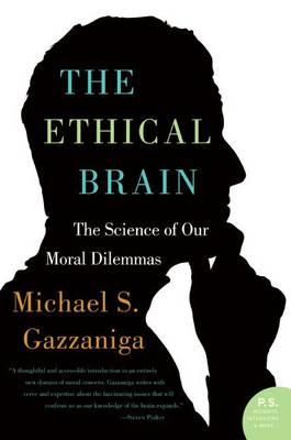 Ethical Brain by Michael S. Gazzaniga