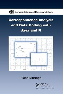 Correspondence Analysis and Data Coding with Java and R book