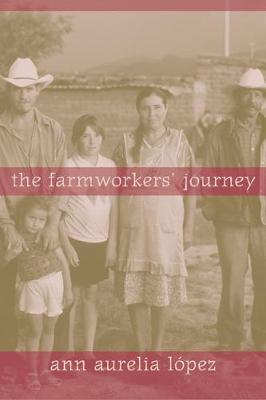 Farmworkers' Journey book