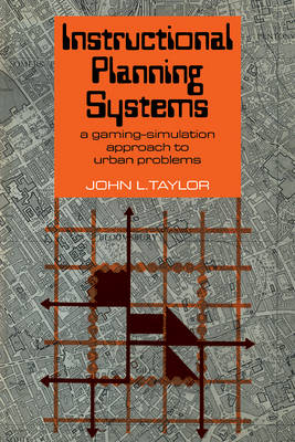 Instructional Planning Systems by John L. Taylor