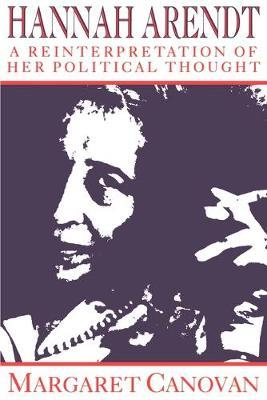 Hannah Arendt by Margaret Canovan