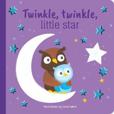 Twinkle Twinkle Little Star Foil Book by Sarah Ward