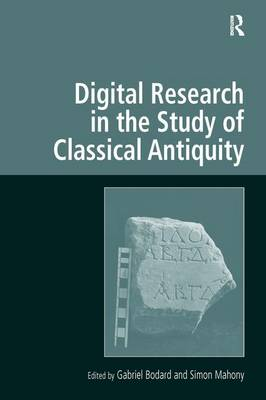 Digital Research in the Study of Classical Antiquity book