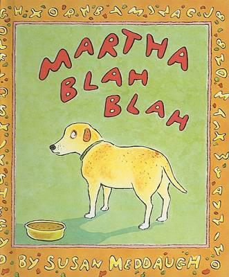 Martha Blah Blah by Susan Meddaugh