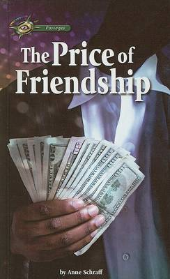 The Price of Friendship by MS Anne Schraff