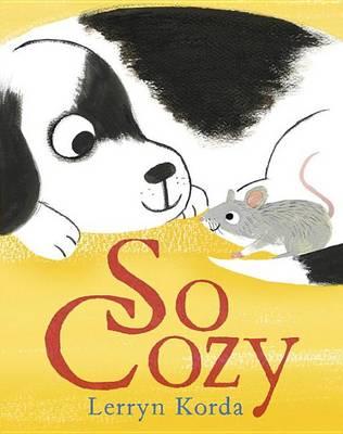 So Cozy by Lerryn Korda