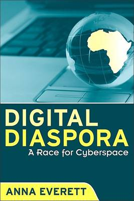 Digital Diaspora by Anna Everett