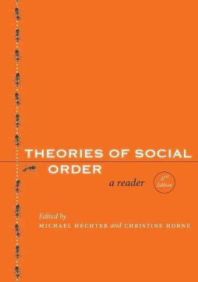 Theories of Social Order by Michael Hechter