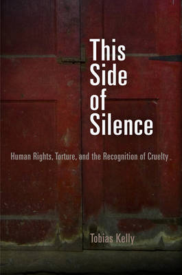 This Side of Silence by Tobias Kelly