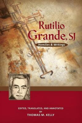 Rutilio Grande, SJ by Rutilio Grande, SJ