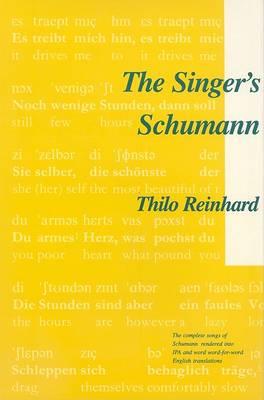 The Singer's Schumann by Thilo Reinhard
