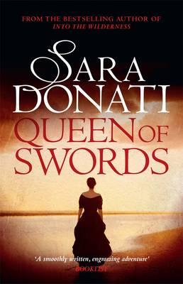 Queen of Swords by Sara Donati