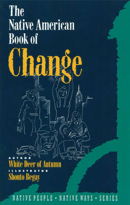 Native American Book of Change by Gabriel Horn