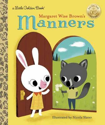 LGB Margaret Wise Brown's Manners by Margaret Wise Brown