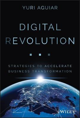 Digital (R)evolution: Strategies to Accelerate Business Transformation book