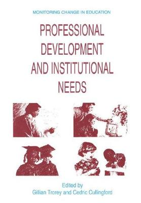 Professional Development and Institutional Needs by Gillian Trorey