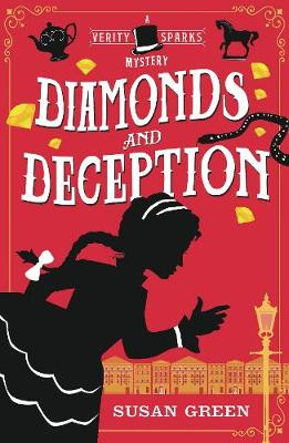 Diamonds and Deception: A Verity Sparks Mystery by Susan Green