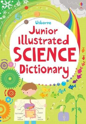 Junior Illustrated Science Dictionary by Lizzie Barber