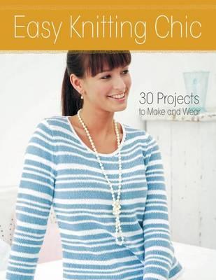 Easy Knitting Chic by Hamlyn