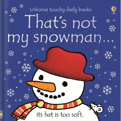 That's not my snowman... by Fiona Watt